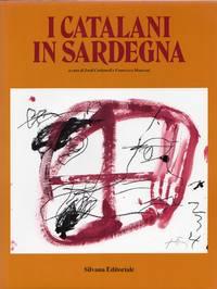 I Catalani in Sardegna by AA. VV - Hardcover - 1984 - from Studio Bibliografico Marini and Biblio.com
