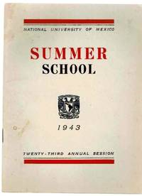 National University of Mexico: Summer School, for Foreign Students 1943