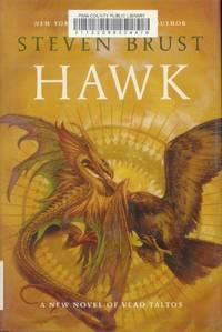 Hawk (Vlad Taltos) by  Steven Brust - First Printing - 2014 - from Paperback Recycler (SKU: 46827)