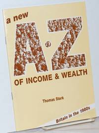 A New A-Z of Income & Wealth; Britain in the 1980s
