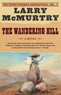 image of The Wandering Hill (The Berrybender Narratives, Vol. 2)