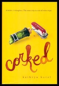 image of CORKED - A Memoir