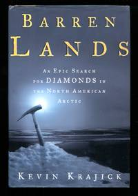 image of Barren Lands An Epic Search for Diamonds in the North American Arctic