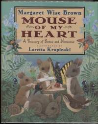 Mouse of My Heart : A Treasury of Sense and Nonsense  Picture Book