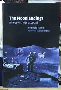 image of the Moonlandings; an eyewitness account with a foreword by Buzz Aldrin
