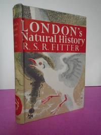New Naturalist No.   3 LONDON'S NATURAL HISTORY