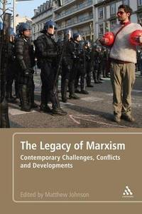 image of The Legacy of Marxism: Contemporary Challenges, Conflicts, and Developments