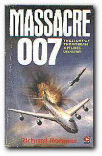 image of Massacre 007: The Story Of The Korean Air Lines Flight 007