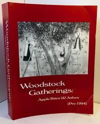 Woodstock Gatherings: Apple Bites & Ashes Pre 1994