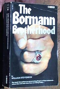 image of Bormann Brotherhood: New Investigations of the Escape and Survival of Nazi War Criminals