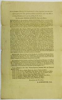 AT THE SEMI-ANNUAL MEETING OF THE REPUBLICANS OF THE STATE LEGISLATURE, AND OTHERS FROM DIFFERENT PARTS OF THE STATE, ASSEMBLED PURSUANT TO ADJOURNMENT, AT THE CITY HALL, IN THE CITY OF HARTFORD, ON THE 25TH DAY OF MAY, A.D. 1804 - RESOLVED, AS THE UNANIMOUS OPINION OF THIS MEETING, THAT IT IS THE DUTY OF THE REPUBLICANS IN THE SEVERAL TOWNS IN THIS STATE, ON OR BEFORE THE 15TH DAY OF JULY  NEXT, TO HOLD IN THEIR RESPECTIVE TOWNS A GENERAL MEETING OF ALL THE REPUBLICANS, AND AT SUCH MEETING TO ADOPT SUCH MEASURES AS THEIR WISDOM MAY SUGGEST, TO CALL FORTH AN UNITED EXERTION IN FAVOR OF THE REPUBLICAN NOMINATION, AND IN SUPPORT OF SUCH REPRESENTATIVES FOR THEIR RESPECTIVE TOWNS AS THEY SHALL RESPECTIVELY AGREE ON.    RESOLVED THAT THOMAS TISDALL, AND JOHN RUSS, OF HARTFORD - HENRY W. EDWARDS, WILLIAM POWELL, NEW-HAVEN - RICHARD FOSDICK, ABISHAI WOODWARD, NEW-LONDON - EPAPHRAS W. BULL, SAMUEL H. PHILLIPS, DANBURY - PETER WEBB, CHARLES TAINTER, WINDHAM - MOSES SEYMOUR, JUN. ROGER SKINNER, LITCHFIELD - WILLIAM V