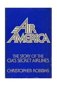 image of Invisible Airforce: Story of the Central Intelligence Agency's Secret Airlines