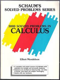 Schaum's Solved Problems Series. 3000 Solved Problems in Calculus