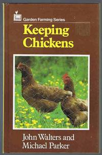 image of Keeping Chickens (Garden Farming Series)