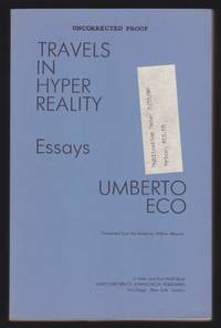 Travels in HyperReality : Essays - Uncorrected Proof