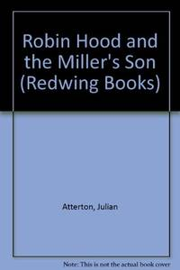 Robin Hood and the Miller's Son (Redwing Books)