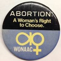 image of Abortion: a woman's right to choose [pinback button]