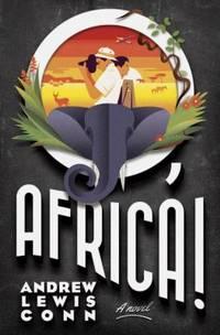 O, Africa! : A Novel