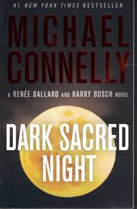 Dark Sacred Night by  Michael Connelly - Paperback - 1st Printing - 2019 - from Ye Old Bookworm (SKU: 16334)