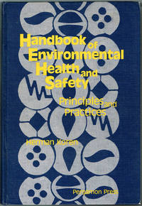 HANDBOOK Of ENVIRONMENTAL HEALTH and SAFETY: PRINCIPLES and PRACTICES