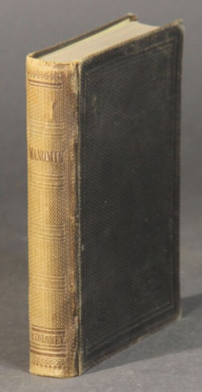 St. Louis: published by the author, 1866. First and only edition, 12mo, pp. xv, , 297; this copy wit...