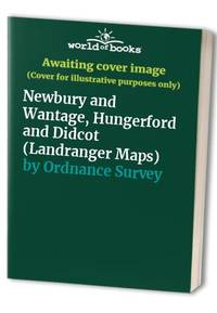 image of Newbury and Wantage, Hungerford and Didcot (Landranger Maps)