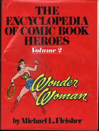 Wonder Woman: The Encyclopedia of Comic Book Heroes, Vol 2