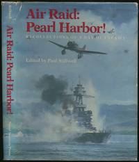Air Raid: Pearl Harbor! Recollections of a Day of Infamy