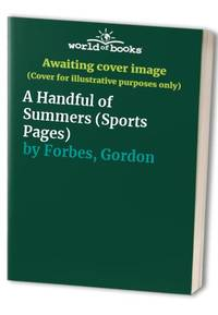 image of A Handful of Summers (Sports Pages)