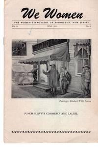 We Women: The Women's Magazine of Bridgeton, New Jersey Vol. 14, No. 6 June 1052
