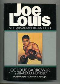 Joe Louis: 50 Years an American Hero