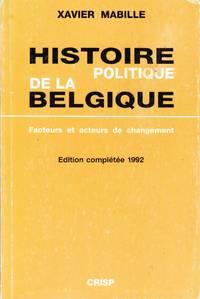Histoire politique de la Belgique.  Facteurs et acteurs de changement.