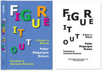 Figure It Out: A Guide to Wisdom. HARDCOVER WITH DUST JACKET