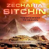 image of The Stairway to Heaven (Earth Chronicles)