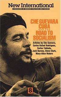 New International No. 8 : Che Guevara, Cuba, and the Road to Socialism