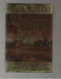 The Singing Sword The Camulod Chronicles  Book 2