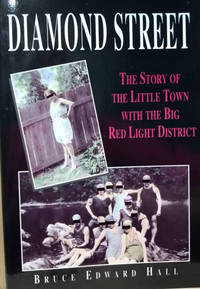Diamond Street:  The Story of the Little Town with the Big Red Light  District