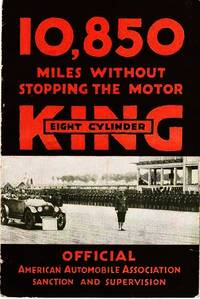 KING EIGHT CYLINDER:  10,850 MILES WITHOUT STOPPING THE MOTOR