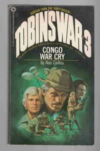Congo War Cry The Private Army of Colonel Tobin #3