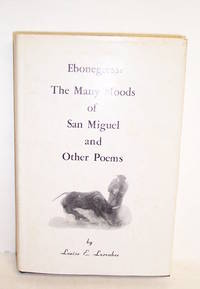 Ebonegress: the Many Moods of San Miguel and Other Poems