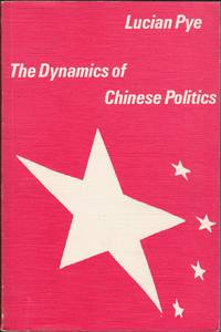 The Dynamics Of Chinese Politics