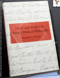 Order and Artifice in Hume's Political Philosophy by Frederick G. Whelan - 1985
