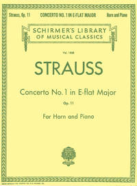 Concerto No. 1 in E Flat Major, Op. 11: French Horn and Piano Reduction (Schirmer's Library...
