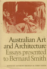 image of Australian Art and Architecture. Essays Presented to Bernard Smith