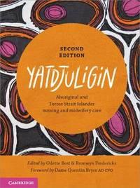Yatdjuligin: Aboriginal and Torres Strait Islander Nursing and Midwifery Care
