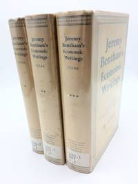 Jeremy Bentham's Economic Writings Volumes I, II, & III