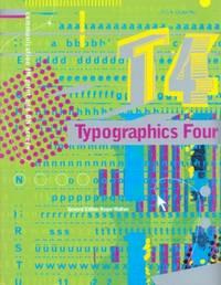 T 4 TYPOGRAPHICS FOUR