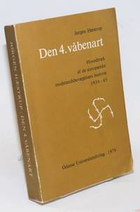 Den 4. vabenart Hovedtraek af de europaeiske modstandsbevaegelsers histoirie 1939-45