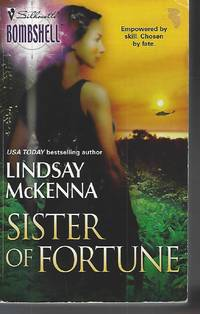 Sister Of Fortune (Silhouette Bombshell) by Mckenna, Lindsay - 2004-11-24