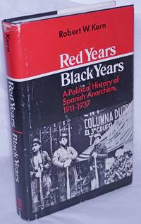 image of Red years/black years: a political history of Spanish anarchism, 1911-1937